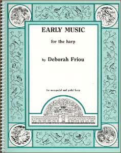 Early Music for the Harp book by Deborah Friou