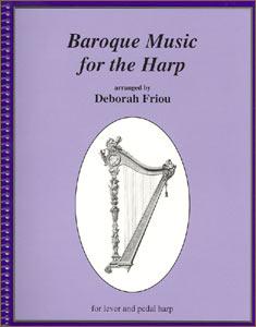 Baroque Music for the Harp book by Deborah Friou