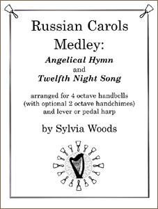Russian Carols Medley arranged for harp and handbells by Sylvia Woods