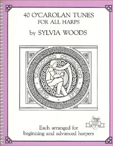 40 O'Carolan Tunes products by Sylvia Woods: Book and/or CD