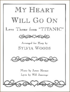 My Heart Will Go On: Love Theme from Titanic sheet music by Sylvia Woods