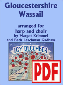 Gloucestershire Wassail for Harp and Choir by Margot Krimmel PDF Download