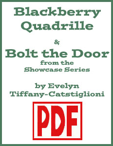 Blackberry Quadrille and Bolt the Door arranged by  Evelyn Tiffany-Castiglioni PDF Download