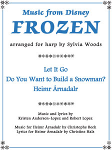 Music from Disney's FROZEN arranged for harp by Sylvia Woods booklet