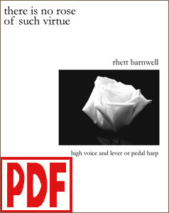 There Is No Rose of Such Virtue for harp solo or harp and high voice by Rhett Barnwell PDF Download