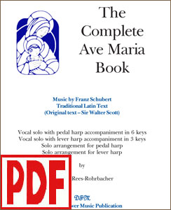 The Complete Ave Maria by Schubert arranged for solo harp or voice and harp by Darhon Rees-Rohrbacher PDF Download