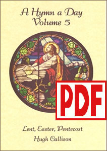 A Hymn a Day Volume 5 (Lent, Easter, and Pentecost) by Hugh Callison PDF Download