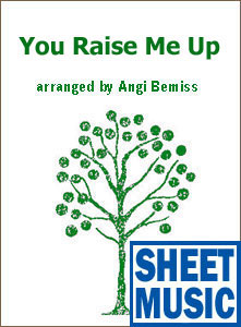 You Raise Me Up Sheet Music arranged by Angi Bemiss