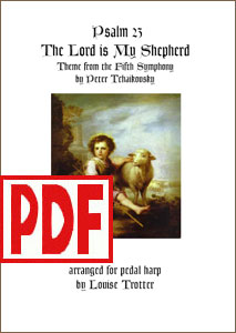 The Lord is My Shepherd by Tchaikovsky for Pedal Harp by Louise Trotter PDF Download