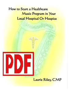 How to Start a Healthcare Music Program in Your Local Hospital by Laurie Riley PDF Download
