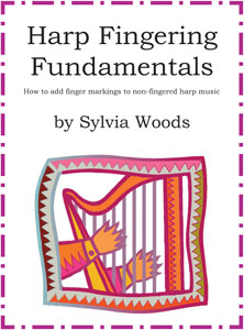 Harp Fingering Fundamentals book by Sylvia Woods