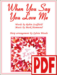 When You Say You Love Me arranged for harp by Sylvia Woods PDF Download