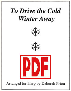 To Drive the Cold Winter Away arranged by Deborah Friou PDF Download
