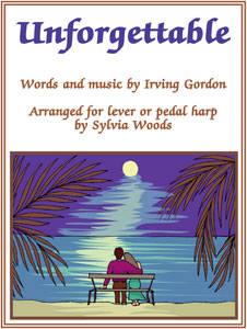 Unforgettable arranged for harp by Sylvia Woods Sheet Music