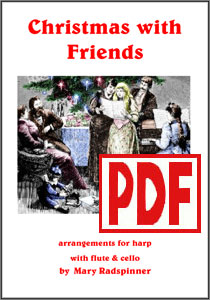 Christmas with Friends by Mary Radspinner PDF Download for harp and flute