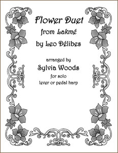 Flower Duet Sheet Music for Solo Harp from Lakme by Leo Delibes arr. by Sylvia Woods