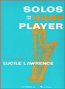 Solos for the Harp Player book for pedal harp by Lucile Lawrence
