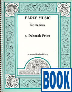 Early Music for the Harp <span class='blue'>Book</span> by Deborah Friou