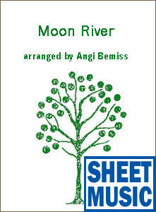 Moon River Sheet Music arranged by Angi Bemiss